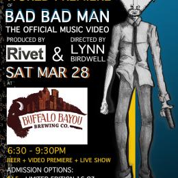 WORLD PREMIERE: BAD BAD MAN MUSIC VIDEO @ Buff Brew